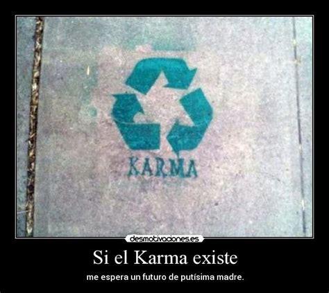 si el karma existe desmotivaciones