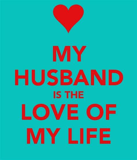I Love My Man Memes - my husband is love of my life
