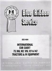 Cub Cadet Models 73 106 107 126 127 And 147 Service Manual