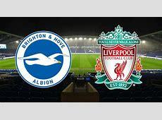 Brighton vs Liverpool live updates on match and team
