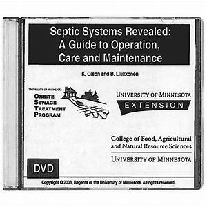 Septic Systems Revealed Dvd  A Guide To Operation  Care