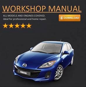 Mazda 3 Workshop Repair Manual Download