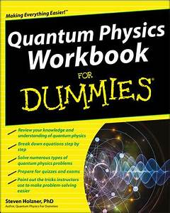 Wiley: Quantum Physics Workbook For Dummies - Steven Holzner