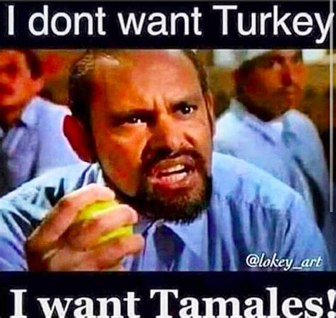 Memes Tamales - 18 hilarious memes about tamales that are way too real