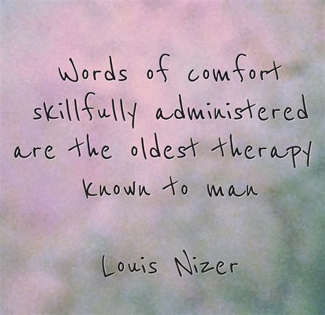 words of comfort words of comfort skillfully administered are the o