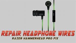 Repair Headphone Wires   Razer Hammerhead Pro