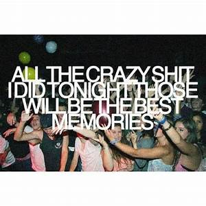 Images Of Party Hard Quotes Tumblr Summer