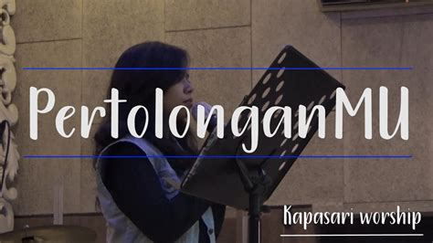 ♬ dominus vobiscum channel download mp3. (COVER LAGU ROHANI) PERTOLONGANMU - KAPASARI WORSHIP - YouTube