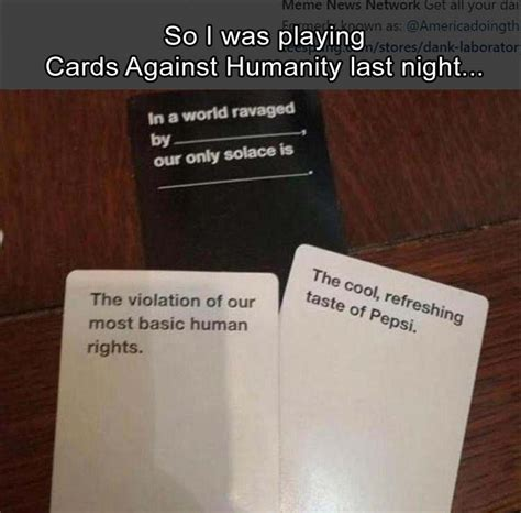 Cards Against Humanity Memes - funny picture dump of the day 37 pics