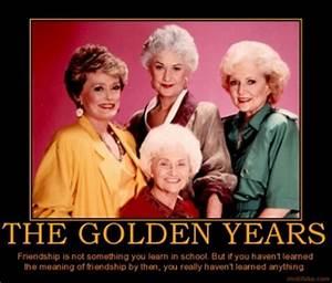 Golden Girls Friendship Quotes. QuotesGram