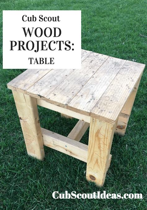 cub scout wood projects build  table cub scout ideas