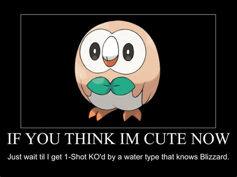 Rowlet Memes - rowlett demotivational xd by thehylianhaunter on deviantart
