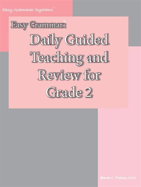 Easy Grammar Daily Guided Teaching And Review For Grade 2 Teacher Text  Product #093