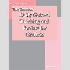 Easy Grammar Daily Guided Teaching And Review For Grade 2
