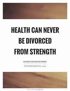 Health can neve... George Hackenschmidt Quotes