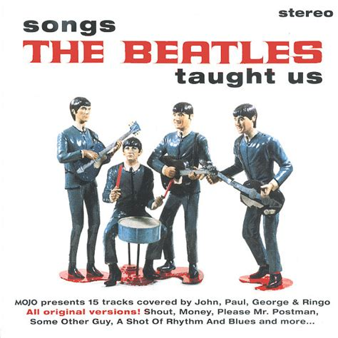 Various  Songs The Beatles Taught Us (mojo Presents 15. Deep Quotes Love. Happy Quotes Goodreads. Smile Quotes On Myself. Song Quotes Ciara. Funny Quotes For The Day. Sad Quotes In Italian. Morning Quotes With Baby. Trust Me Quotes For Him