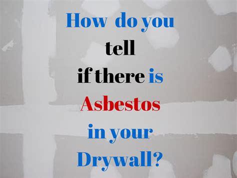Is there Asbestos in Drywall? or Gypsum Board, Plasterboard