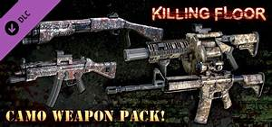 Killing floor camo weapon pack on steam for How to play killing floor online