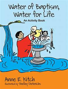 Churchpublishing Org  Water Of Baptism  Water For Life