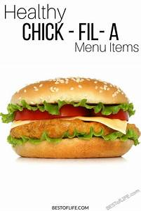 healthy fil a menu items to enjoy the best of