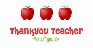Teacher Appreciation Day Thank You Quotes. QuotesGram