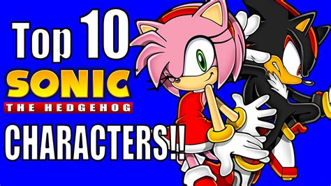 Top 10 Sonic The Hedgehog Characters