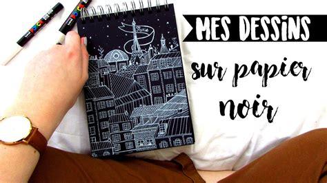 Dessin Sur Papier Noir Mes Dessins Sur Papier Noir Carnets