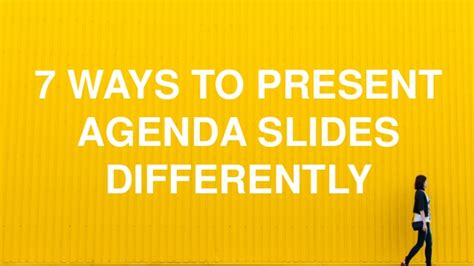 7 Ways To Present Agenda Slides Differently