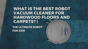 the best robot vacuum cleaner for hardwood floors and With what is the best vacuum cleaner for wood floors