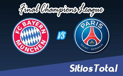 PSG vs Bayern Munich en Vivo – Gran Final – Champions ...