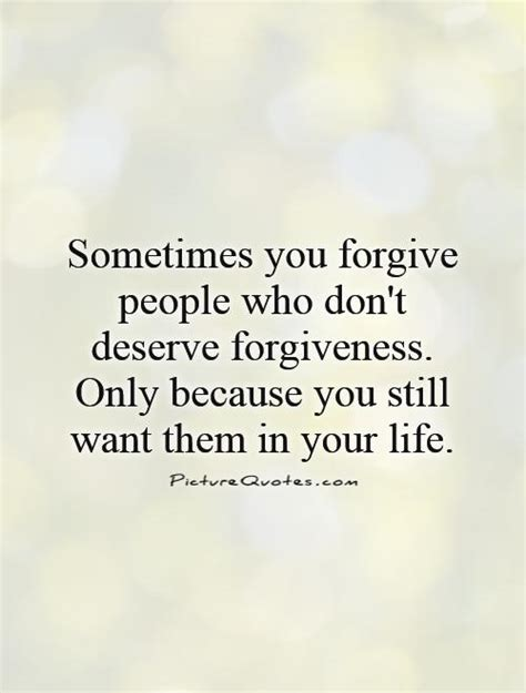 You Dont Deserve Me Quotes Sayings