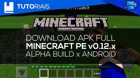 minecraft pe free android minecraft pe v0 12 1 alpha build 2 apk free