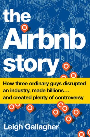 airbnb story   ordinary guys disrupted