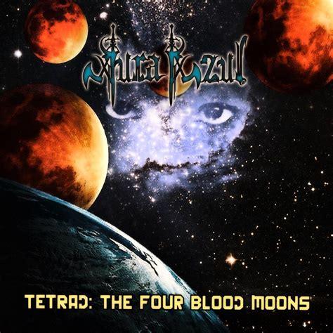Aura Azul - Tetrad: The Four Blood Moons (2015, Power ...