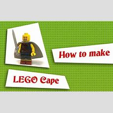 How To Make A Custom Lego Cape [lego Vvv Company] Youtube