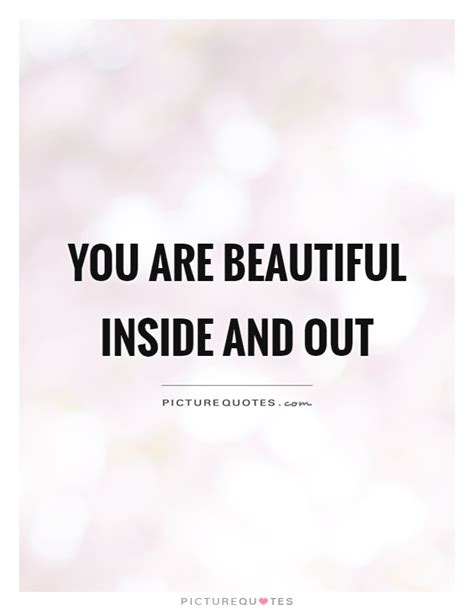 Your Beautiful Inside Out Quotes
