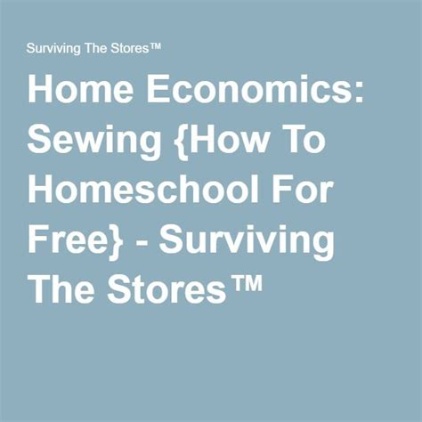 Home Economics: Sewing {How To Homeschool For Free ...