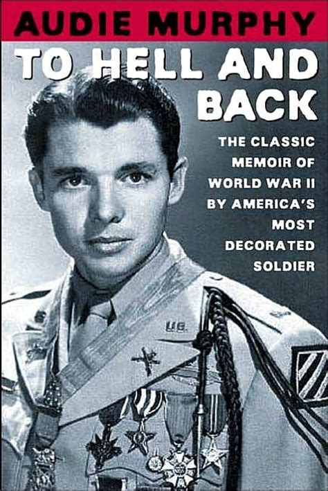 most decorated soldiers ww2 autobiography of real audie murphy most