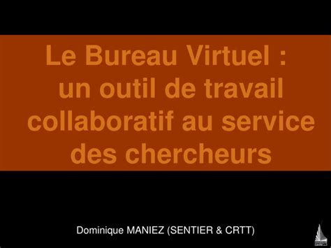 e bureau virtuel ppt le bureau virtuel un outil de travail collaboratif