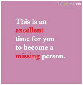 Funny Sarcastic Quotes About Missing Someone