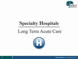 specialty hospitals long term acute care