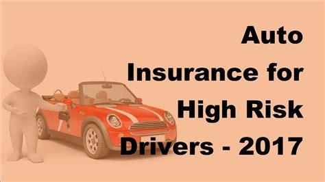 High Risk Auto Insurance - auto insurance for high risk drivers 2017 high risk auto