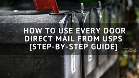 usps every door direct how to use every door direct mail from usps