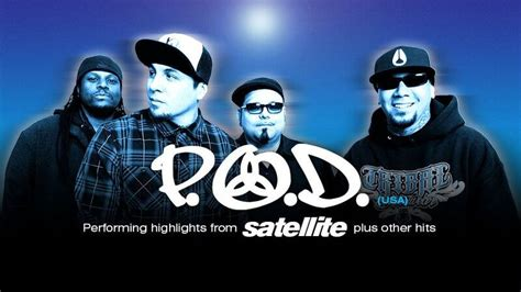 P.o.d. Return To Perform Highlights Of Satellite And More