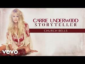 Carrie Underwood - Church Bells Lyrics