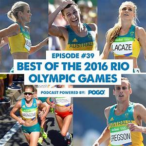 The Physical Performance Show: Best of the 2016 Rio ...