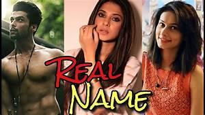 Real NAME of Beyhadh Actors - YouTube