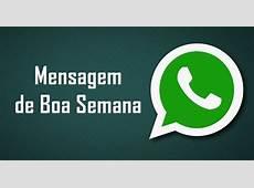 50 Frases com mensagem de Boa Semana para WhatsApp