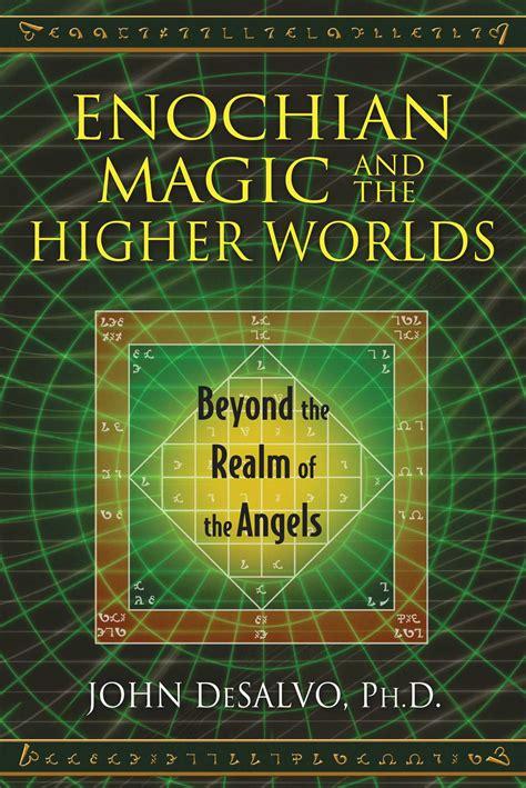 enochian magic   higher worlds book  john