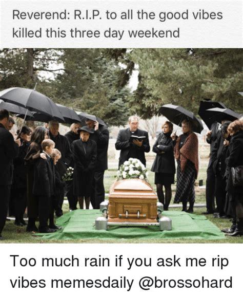 Rain Meme - 25 best memes about too much rain too much rain memes
